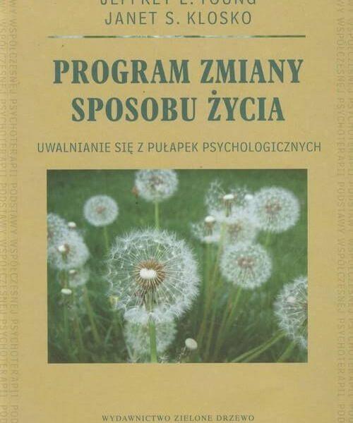 """Recenzja książki psychologicznej – """"Program zmiany sposobu życia"""""""